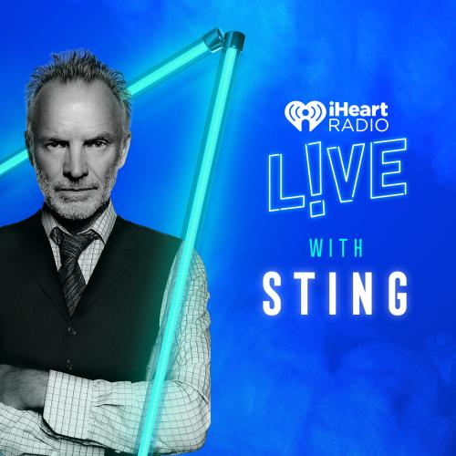 How To Stream: iHeartRadio LIVE With Sting