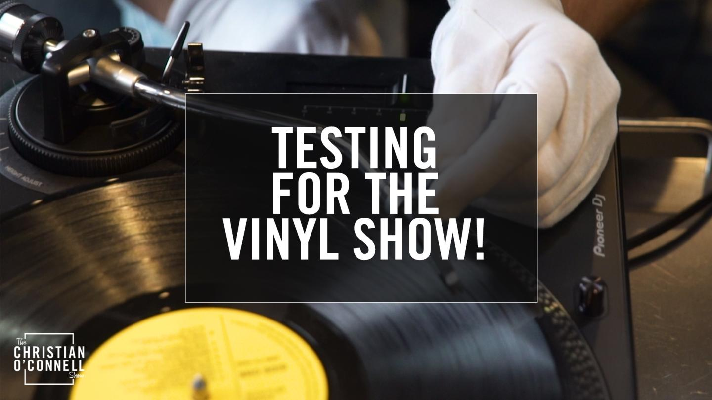 Testing For Our Vinyl Show!