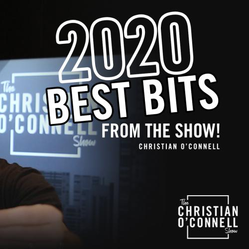 Christian O'Connell - 2020 Best Bits From The Show!